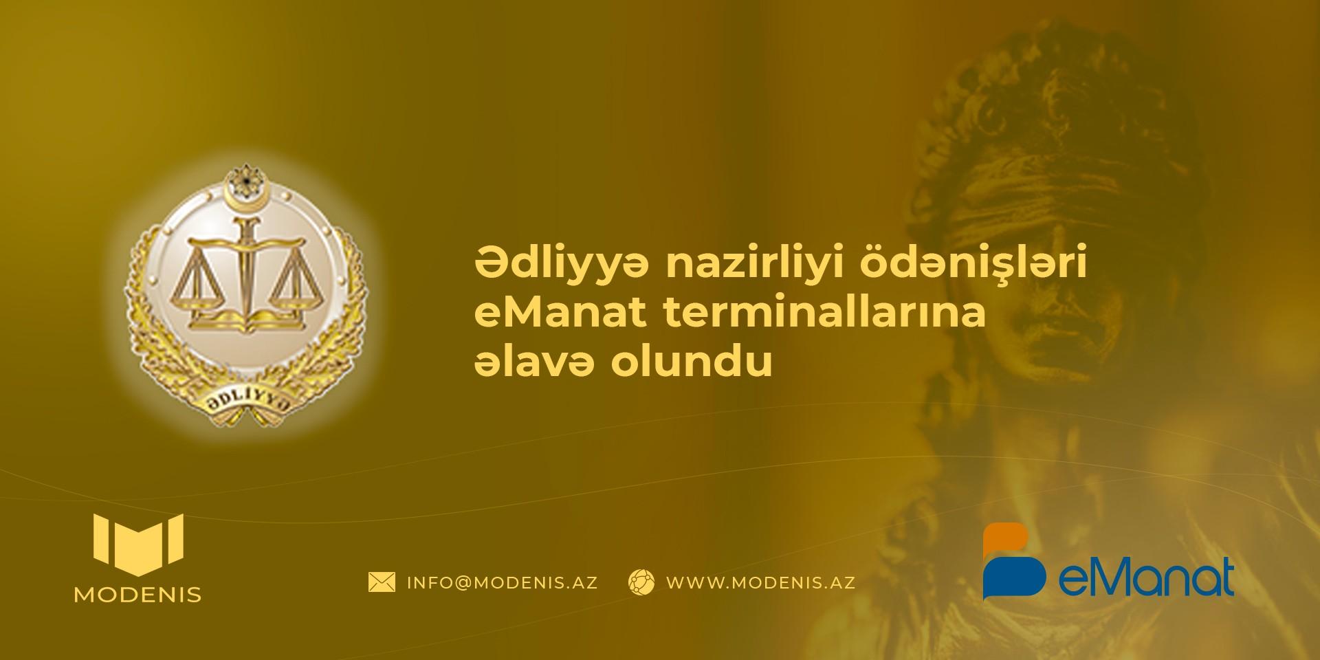 Modenis Mmc ədliyyə Nazirliyi Odənisləri Emanat Terminallarina əlavə Olundu